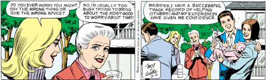 Mary Worth: I'm too busy to worry about giving the wrong advice.