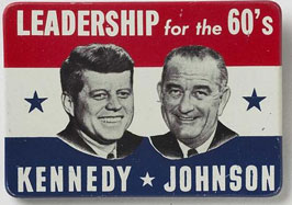 Kennedy-Johnson Button: Leadership for the 60s